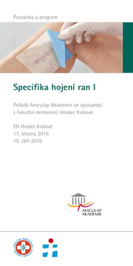 Specifika hojení ran I - Fakultní nemocnice Hradec Králové