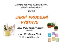 Plakát zde. - Střední odborné učiliště, Kyjov
