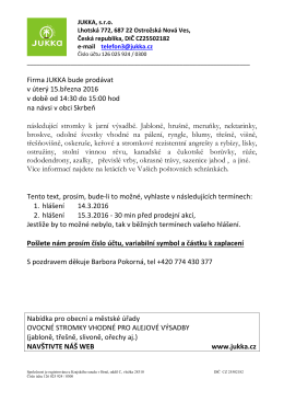 Firma JUKKA bude prodávat v úterý 15.března 2016 v