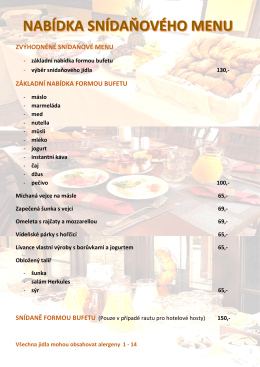 zvýhodněné snídaňové menu základní nabídka formou bufetu