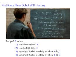 Problém z lmu Dobrý Will Hunting