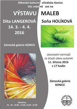 Výstava malby - Soňa Holíková a Langerová