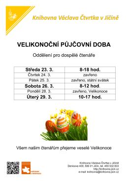 Půjčování o Velikonocích 2016 - Knihovna Václava Čtvrtka v Jičíně