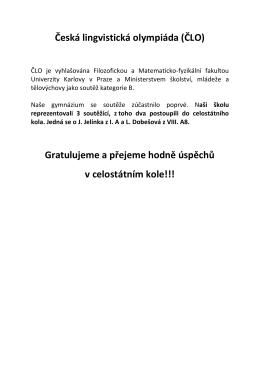 Česká lingvistická olympiáda (ČLO) Gratulujeme a přejeme hodně