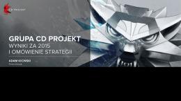 Aktualizacja strategii i wyniki finansowe Grupy