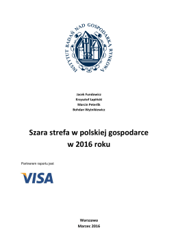 Szara strefa w polskiej gospodarce w 2016 roku