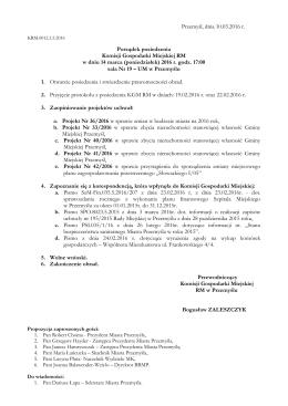Przemyśl, dnia 10.03.2016 r. Porządek posiedzenia Komisji