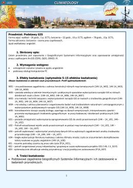 Przedmiot: Podstawy GIS 1. Skrócony opis: 2. Wymagania wstępne