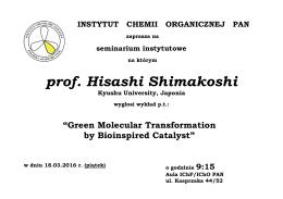 prof. Hisashi Shimakoshi - Instytut Chemii Organicznej PAN