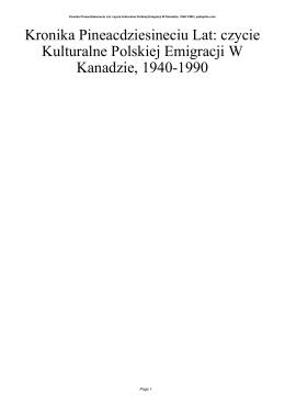 Kronika Pineacdziesineciu Lat: czycie Kulturalne Polskiej Emigracji