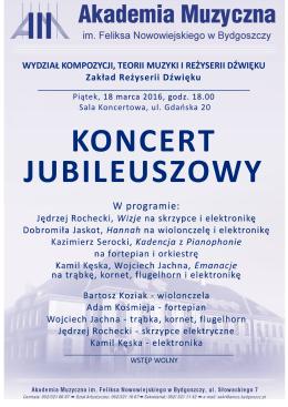 W programie: - Wydział Kompozycji, Teorii Muzyki i Reżyserii Dźwięku