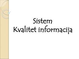 Sistem i kvalitet informacija