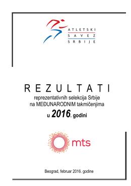 Medjunarodni rezultati do februara 2016.godine.