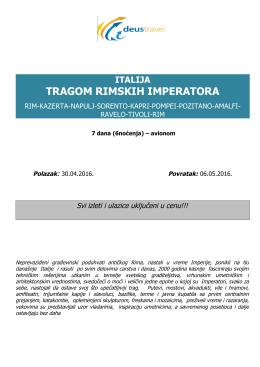 TRAGOM RIMSKIH IMPERATORA 30.04.2016