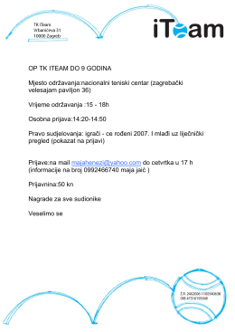 OP TK ITEAM DO 9 GODINA Mjesto održavanja:nacionalni teniski