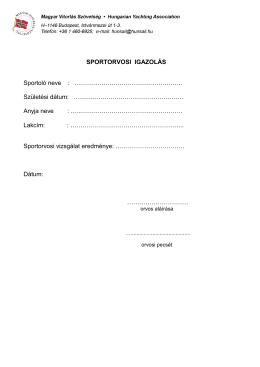 SPORTORVOSI IGAZOLÁS Sportoló neve