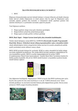 İŞLETİM SİSTEMLERİ KURULUM MODÜLÜ 1. BIOS Bilgisayar