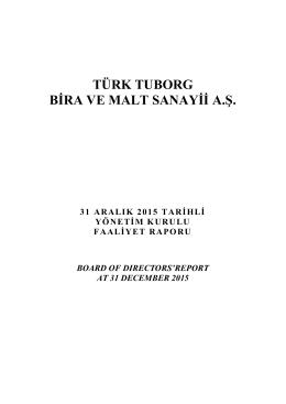 TÜRK TUBORG BİRA VE MALT SANAYİİ A.Ş.