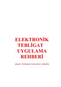 elektronik tebligat yapılacak kişiler