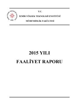Mühendislik Fakültesi 2015 Yılı Birim Faaliyet Raporu