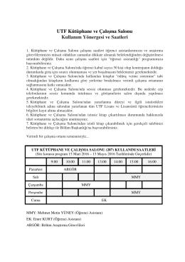 UTF Kütüphane ve Çalışma Salonu Kullanım Yönergesi ve Saatleri