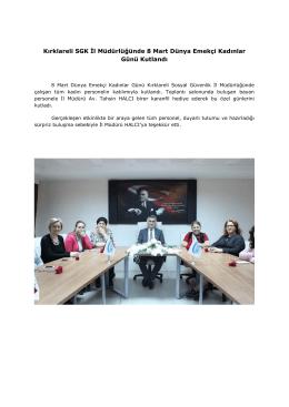 Kırklareli SGK İl Müdürlüğünde 8 Mart Dünya Emekçi Kadınlar Günü