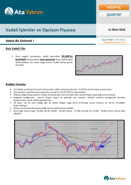 Vadeli İşlemler ve Opsiyon Piyasası