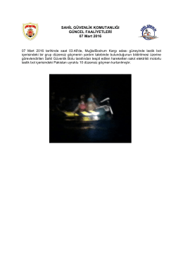 07 Mart 2016 - Sahil Güvenlik Komutanlığı